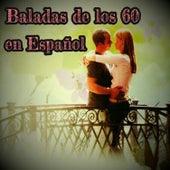 Baladas de los 60 en Español by Various Artists