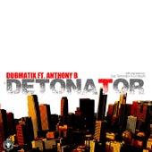 Detonator de Dubmatix