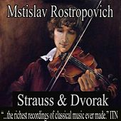 Mstislav Rostropovich - Strauss, Dvorak by Moscow Philharmonic Orchestra
