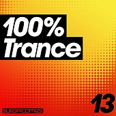 100% Trance - Volume Thirteen - EP by Various Artists