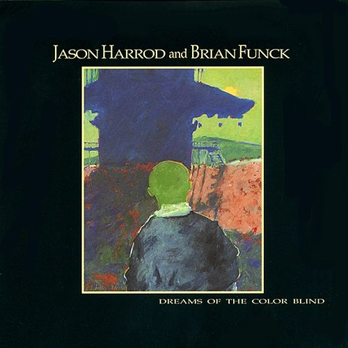 Dreams of the Color Blind by Harrod & Funck