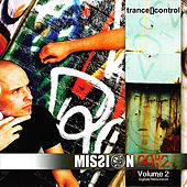 Mission 2002, Vol. 2 (Digitally Remastered) by Trance[]Control