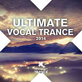 Ultimate Vocal Trance 2014 - EP by Various Artists