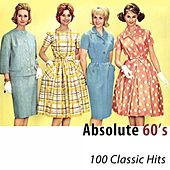 Absolute 60's (100 Classic Hits) [Remastered] de Various Artists