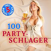100 Party Schlager (Hits - Top Sound Quality!) von Various Artists