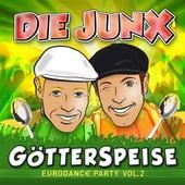 Götterspeise (Eurodance Party Vol. 2) von Die Junx
