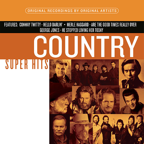 Country Super Hits by Various Artists