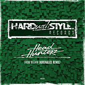 From Within (Adrenalize Remix) van Headhunterz