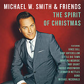 The Spirit Of Christmas von Michael W. Smith