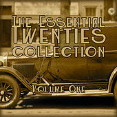 The Essential 1920's Collection, Vol. 1 de Various Artists