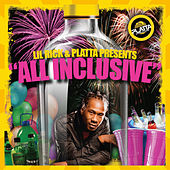 Lil Rick & Platta Studios Presents All Inclusive by Various Artists