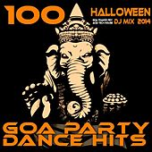 100 Halloween Hits Goa Trance Psy Acid Tech House DJ MIX 2014 - Goa Party Dance Hits by Various Artists