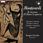 Monteverdi: Il ritorno d'ulisse in patria by Various Artists