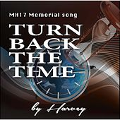 Turn Back the Time (MH17 Memorial Song) by Harvey