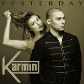 Yesterday - Single von Karmin