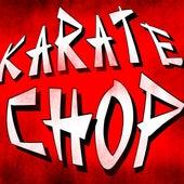 Karate Chop by Hip Hop's Finest