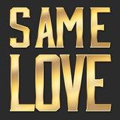 Same Love by Hip Hop's Finest