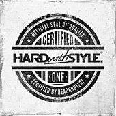 HARD with STYLE Certified One van Various Artists