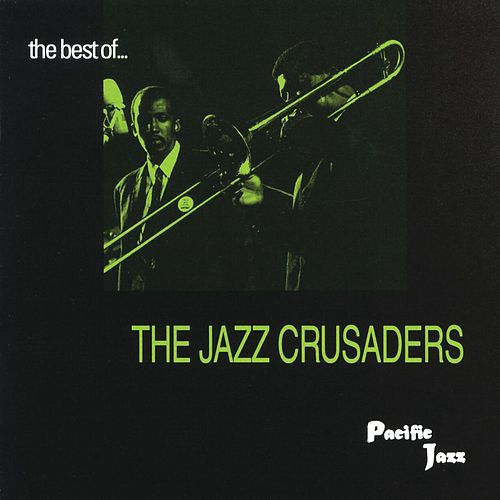 The Best Of The Jazz Crusaders by The Crusaders