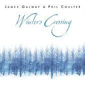 James Galway & Phil Coulter: Winter's Crossing by James Galway