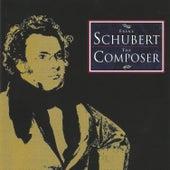 Franz Schubert, The Composer von Various Artists