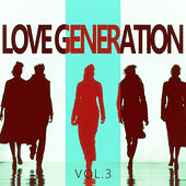 Love Generation - Vol.3 by Various Artists