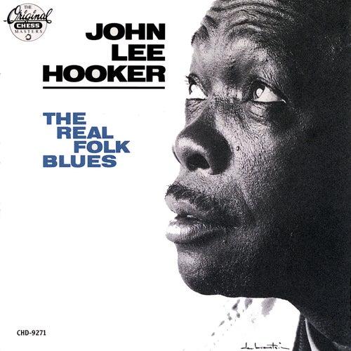 The Real Folk Blues by John Lee Hooker