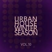 Urban House Winter Season - Vol.10 di Various Artists