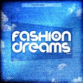 Fashion Dreams 2014.4 by Various Artists