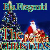 The Perfect Christmas by Ella Fitzgerald
