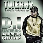 Twerky (feat. Harrison Crump) - Single by D.I.