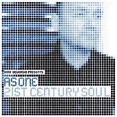 21st Century Soul by As One