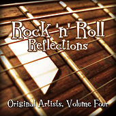 Rock 'N' Roll Reflections - Original Artists, Vol. 4 von Various Artists