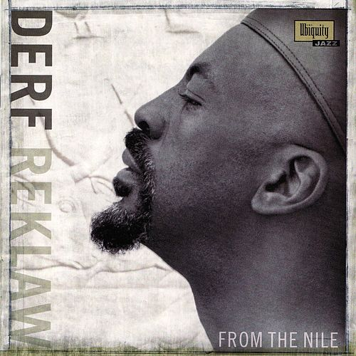 From the Nile by Derf Reklaw