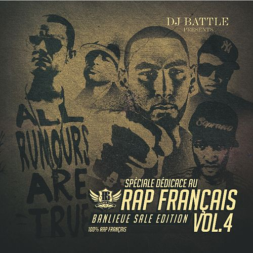 Spéciale dédicace au rap Français, Vol. 4 (Best of 2011) [Banlieue sale édition] de Various Artists