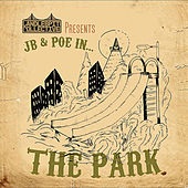 Candlespit Collective Presents: Jb & Poe In... The Park de JB