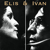 Elis & Ivan von Various Artists