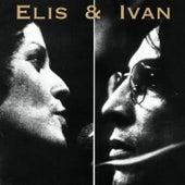 Elis & Ivan by Various Artists