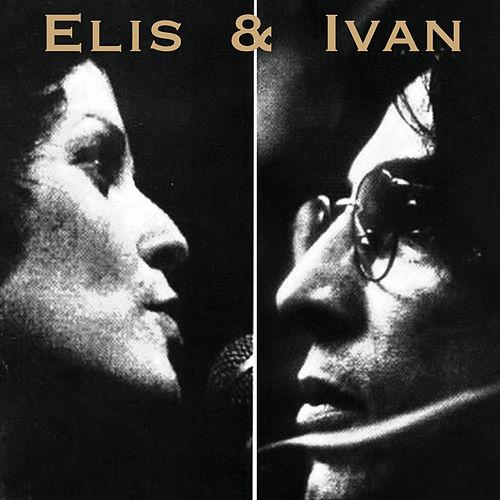 Elis & Ivan by Various Artists
