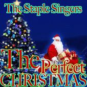 The Perfect Christmas by The Staple Singers