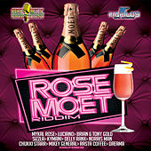 Rose Moet Riddim by Various Artists