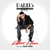 After Hour (2 AM) [feat. Slim Thug] de Darius Jay