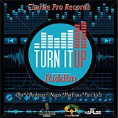 Turn It Up Riddim by Various Artists