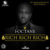 Rich Rich Rich - Single by I-Octane