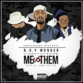 Me Vs Them by Boy Wonder