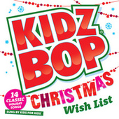 Kidz Bop Christmas Wish List by KIDZ BOP Kids