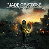 Day After Day by Made of Stone