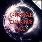 La musique du monde, Vol. 1 by Various Artists
