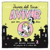 Javier Del Pino - A Vivir Que Son 2 Días de Various Artists