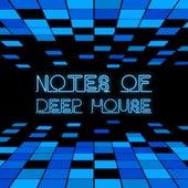 Notes of Deep House de Various Artists